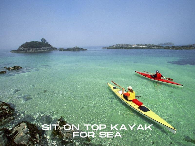 sit on top kayak for sea